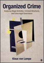 cover of Organized Crime: Analyzing illegal activities, criminal structures and extra-legal governance